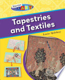 Tapestries and Textiles