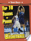 Top 10 Towers Of Power In Basketball : court dominated the floor during their careers....