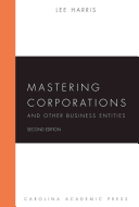 Mastering Corporations and Other Business Entities