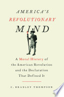 America S Revolutionary Mind