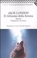 Il richiamo della foresta-Bâtard-Preparare un fuoco by Jack London