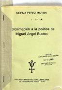 Aproximaci  n a la po  tica de Miguel Angel Bustos