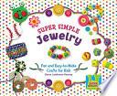 Super Simple Jewelry
