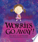 Worries Go Away