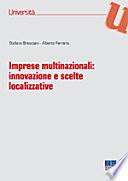 Imprese multinazionali. Innovazione e scelte localizzative