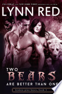 Two Bears are Better Than One  Alpha Werebear Menage Romance
