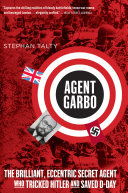 Agent Garbo Historical Marvels And Astonishing Facts The