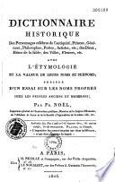 Dictionnaire historique des personnages célèbres de l'antiquité... avec l'étymologie et la valeur de leurs noms et surnoms