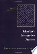 Schenker s Interpretive Practice