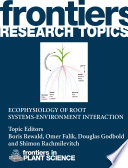Ecophysiology of root systems environment interaction