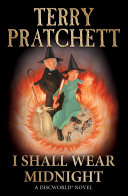 I Shall Wear Midnight : (Discworld Novel 38) - Terry Pratchett