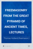 Book Freemasonry from the great pyramid of ancient times, lectures