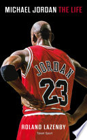 Michael Jordan : biographie définitive d'un basketteur qui...