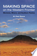 Making Space on the Western Frontier