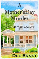 A Mother's Day Murder : own back yard when her neighbor,...