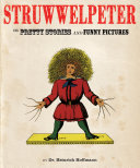Struwwelpeter: Merry Tales and Funny Pictures