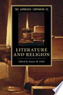 The Cambridge Companion to Literature and Religion