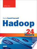 Hadoop in 24 Hours  Sams Teach Yourself
