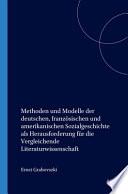 Methoden und Modelle der deutschen, französischen und amerikanischen Sozialgeschichte als Herausforderung für die vergleichende Literaturwissenschaft