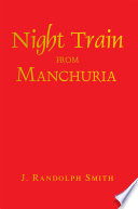 Night Train from Manchuria