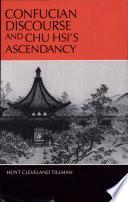 Confucian Discourse And Chu Hsi S Ascendancy