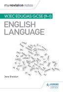My Revision Notes: WJEC Eduqas GCSE (9-1) English Language