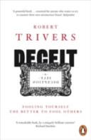 Deceit and Self Deception