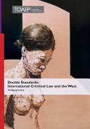 Double Standards  International Criminal Law and the West
