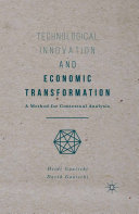 Technological Innovation and Economic Transformation