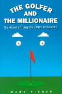 The Golfer and the Millionaire