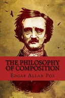 The Philosophy of Composition (English Edition)