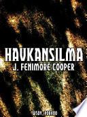 Haukansilma (Finnish Language)