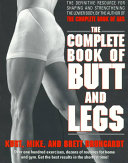 The Complete Book of Butt and Legs