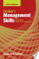 Umiker s Management Skills for the New Health Care Supervisor