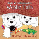 Westie Tails Meet Two Little Westies