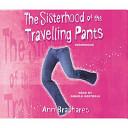 Sisterhood of the Travelling Pants by Ann Brashares