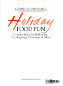 Holiday food fun  creative ideas for Halloween  Thanksgiving  Christmas   more