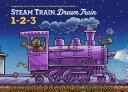 Steam Train, Dream Train 1-2-3 Book