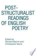 Post structuralist Readings of English Poetry