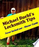 Michael Buebl S Locksmith Tips