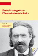 Paolo Mantegazza e l Evoluzionismo in Italia  Nuova edizione