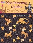 Spellbinding Quilts