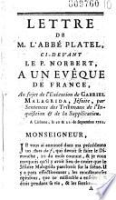Lettre de M  l abb   Platel   pseud  de Parisot   ci devant le P  Norbert     un   v  que de France  au sujet de l ex  cution de Gabriel Malagrida  J  suite    A Lisbonne  le 20   21 septembre 1761