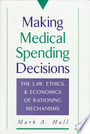Making Medical Spending Decisions : decisions are made, this book offers not specific...