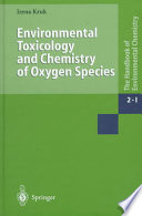 Environmental Toxicology And Chemistry Of Oxygen Species