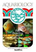 Aquariology : fish breeding and genetics