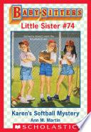 Karen s Softball Mystery  Baby Sitters Little Sister  74