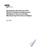 Development Document For Final Effluent Limitations Guidelines And Standards For The Iron And Steel Manufacturing Point Source Category