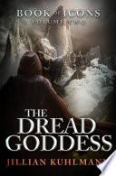 The Dread Goddess
