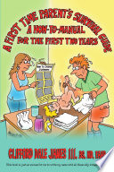 A First Time Parent s Survival Guide